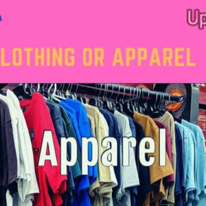 Clothing or Apparel