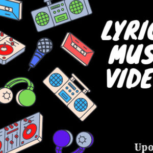lyric and music videos